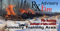 Graphic for pile burning in the Donnelly Training Area in the spring.