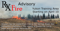 Graphic for a prescribed fire advisory for the Yukon Training Area starting on April 10.