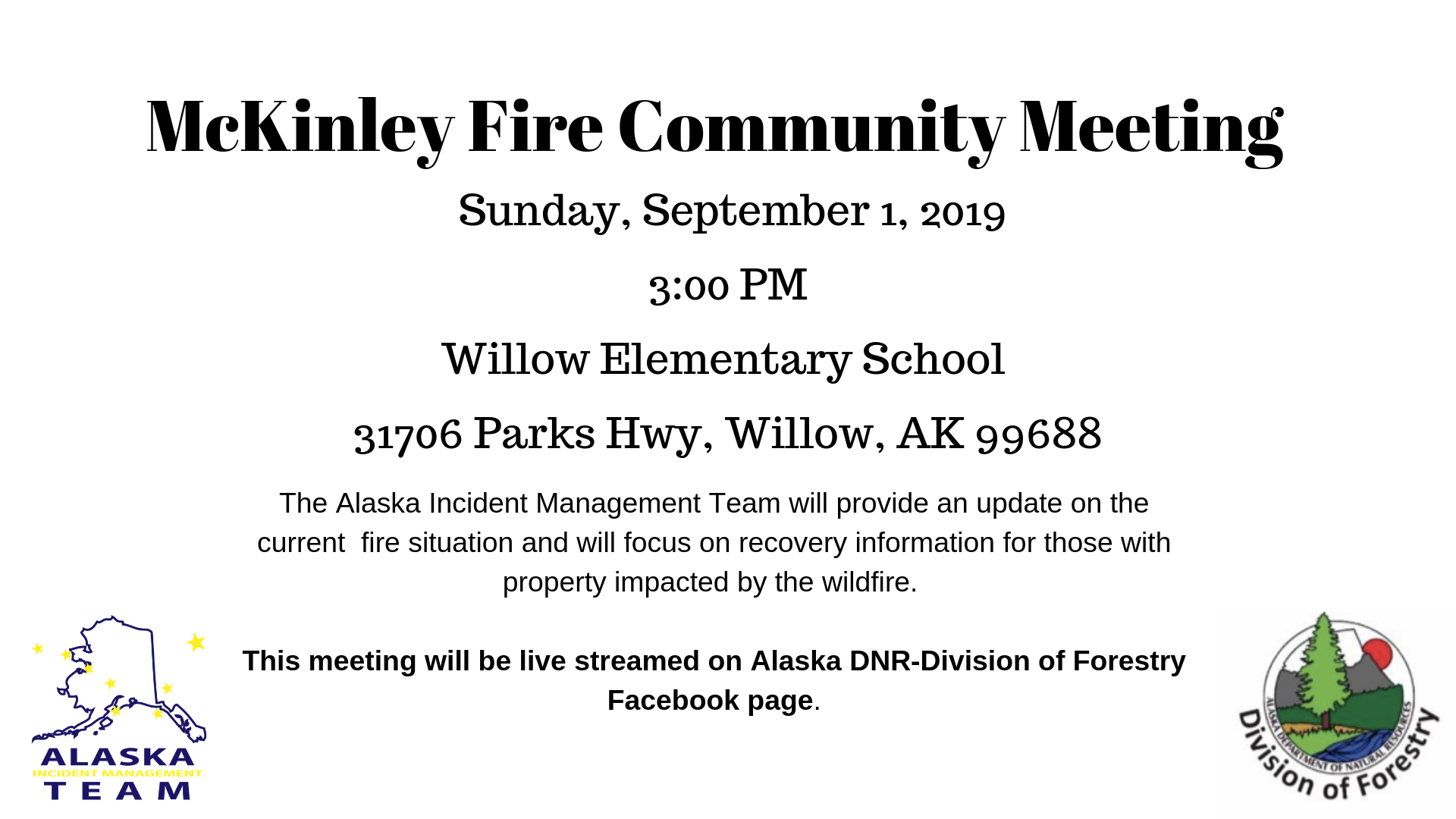 August 27th McKinley Fire Willow Community Meeting