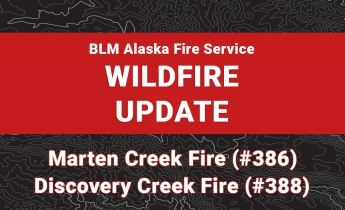 Graphic for wildfire update on Marten Creek Fire and Discovery Creek Fire.